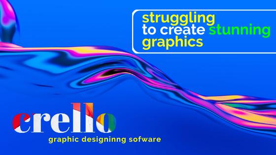 Crello the new Graphic Designing Software